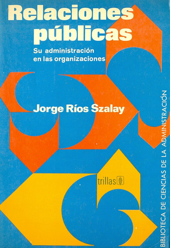 libro relaciones publicas su administración en las organizac