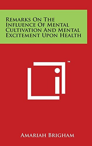 libro remarks on the influence of mental cultivation and m