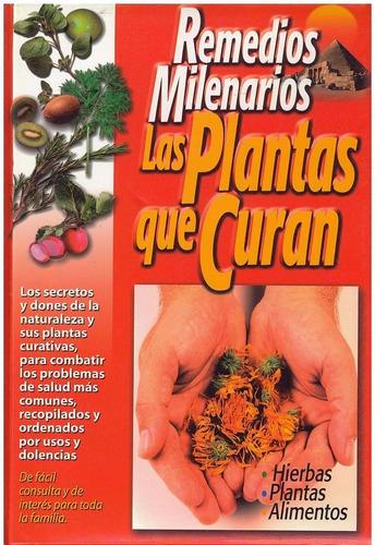 libro, remedios milenarios las plantas que curan como nuevo.