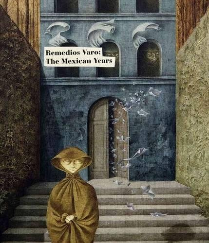 libro remedios varo: the mexican years - nuevo