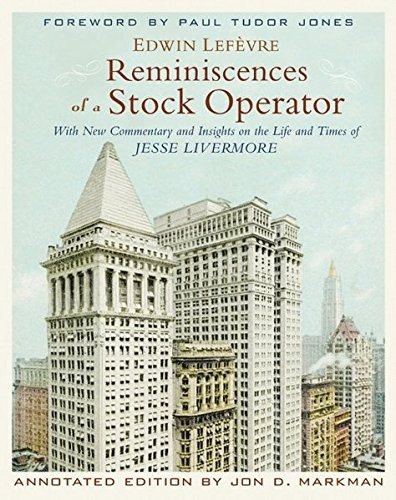 libro reminiscences of a stock operator: with new commentary
