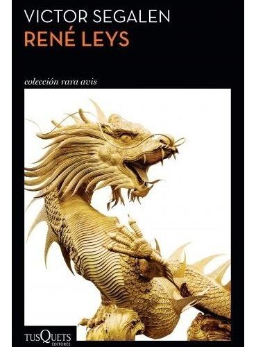 libro rené leys - víctor segalen