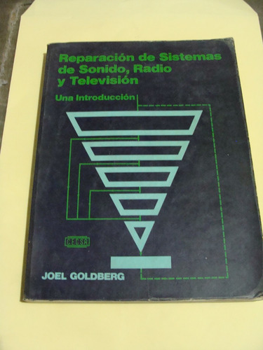 libro reparacion de sistemas de sonido , radio y televicion