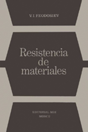 libro, resistencia de materiales de v. i. feodosiev edit mir