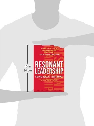 libro resonant leadership: renewing yourself and connectin