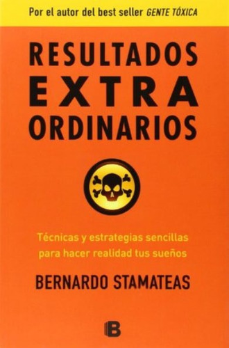 libro, resultados extraordinarios de bernardo stamateas.
