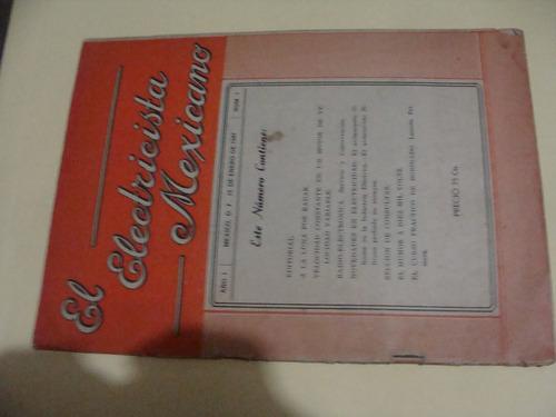 libro revista el electricista mexicano  , año 1947  , 28 pag