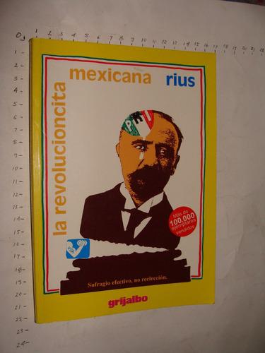libro revolucioncita mexicana, riusaño 2001, 191 paginas