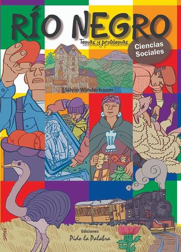 libro río negro, temas y problemas - silvio winderbaum