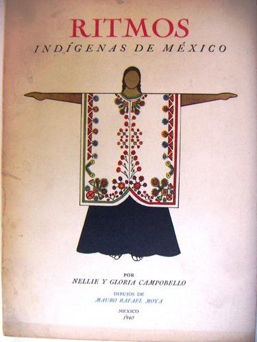 libro, ritmos indigenas de méxico, nellie, gloria campobello