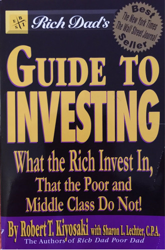 libro r.kiyosaki guía invertir serie padre pobre rico inglés