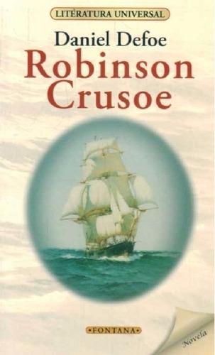 libro.  robinson crusoe. daniel defoe .clasicos fontana.
