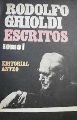 libro rodolfo ghioldi - escritos tomo 1 editorial anteo