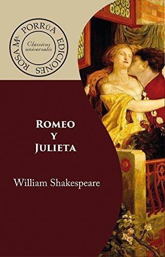 Romeo y Julieta (Spanish Edition)