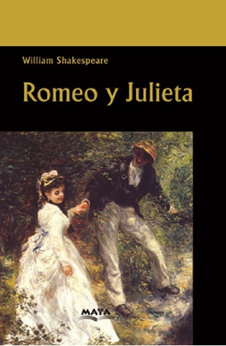 libro. romeo y julieta. william shakespeare. ed maya