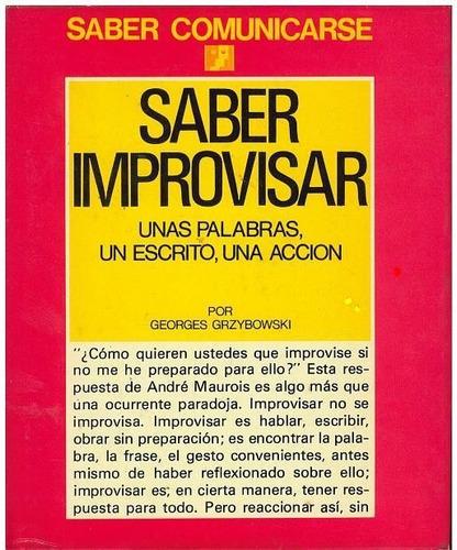 libro, saber improvisar improvisar de georges grzybowsky.