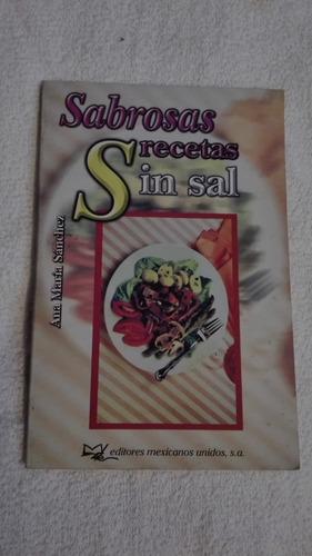 libro sabrosas recetas sin sal, ana maría sánchez.