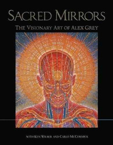 Libro Art Sacred Nuevo MirrorsThe Visionary Alex Grey Of lFKJcT1
