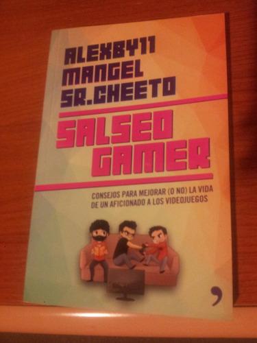 libro: salseo gamer - mangel, alexby11 y sr. cheeto