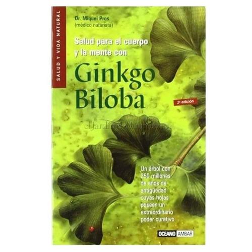libro salud para el cuerpo y la mente con ginkgo biloba