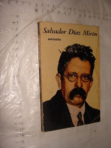 libro salvador dias miron , antologia ,  185 paginas