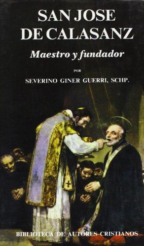 libro san josé de calasanz. maestro y fundador: nueva biogra