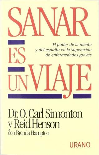 libro, sanar es un viaje de dr. carl simonton y reid henson.