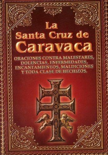 libro santa cruz de caravaca - oraciones contra malestares