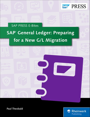 libro sap general ledger preparing for a new g/l migration