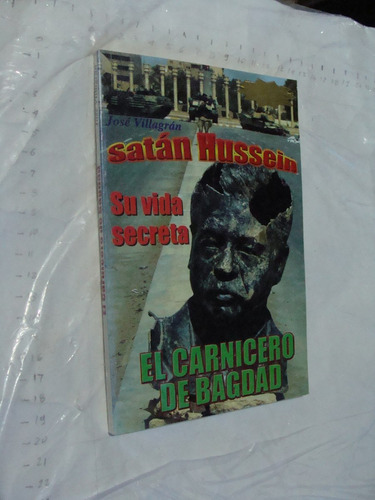 libro satan hussein su vida secreta , el carnicero de bagdad