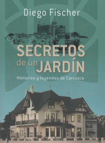 libro: secretos de un jardín. diego fisher