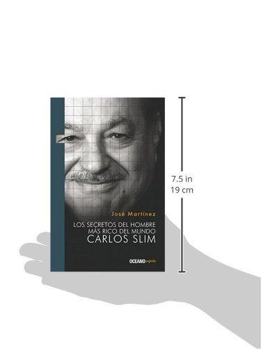 libro secretos del hombre más rico del  mundo. carlos slim,