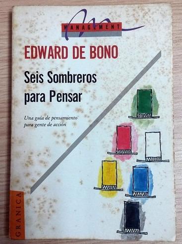 libro  seis sombreros para pensar por edward bono