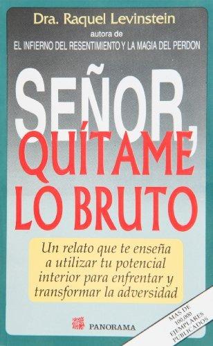 libro se#or quitame lo bruto - nuevo