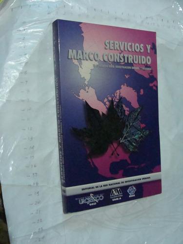 libro servicios y marco construido , 239 paginas , año 1999
