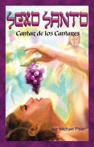 libro : sexo santo  - michael pearl