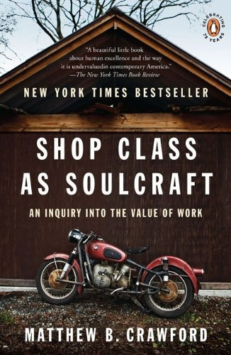 libro shop class as soulcraft: an inquiry into the value o l