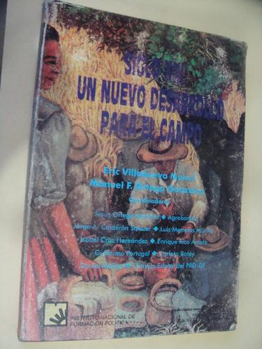 libro siglo xxi, un nuevo desarrollo para el campo , eric vi