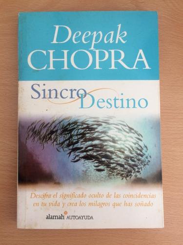 libro sincro destino por deepak chopra