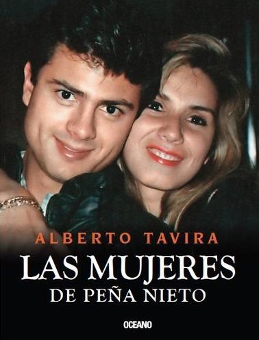 libro sobre las mujeres de peña nieto de alberto tavira