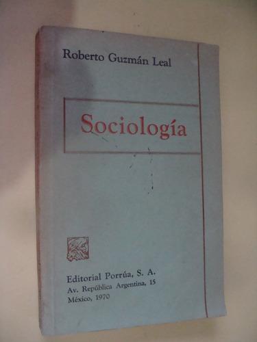 libro sociologia , roberto guzman  , año 1970 ,  255 paginas