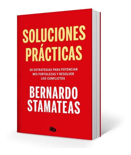 libro soluciones prácticas - bernardo stamateas