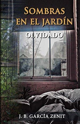 Libro Sombras En El Jardin Olvidado Garcia Zenit J B