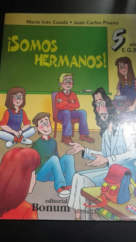 libro somos hermanos catequesis
