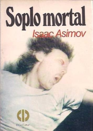 libro, soplo mortal de isaac asimov.