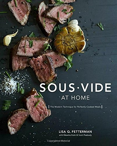 libro sous vide at home: the modern technique for perfectl