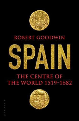 libro spain: the center of the world 1519-1682 - nuevo