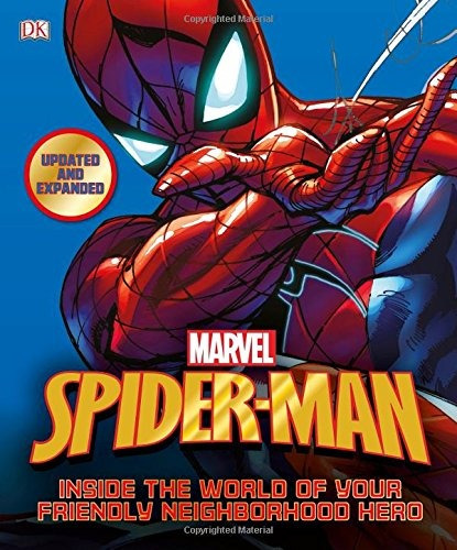 libro spider-man: inside the world of your friendly neighb