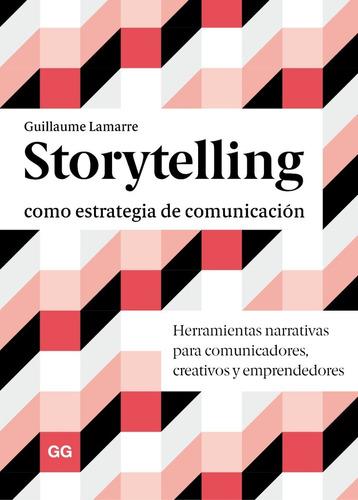 libro storytelling como estrategia de comunicación