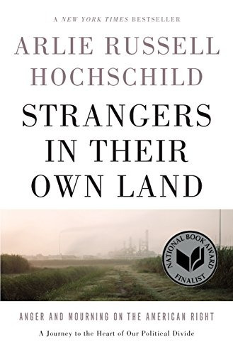 libro strangers in their own land: anger and mourning on the